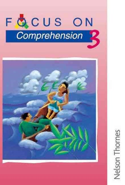 Focus on Comprehension 3