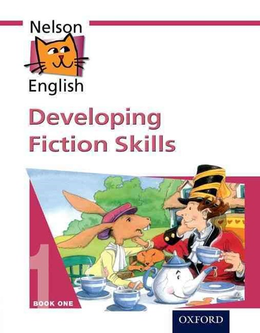Nelson English Book 1 Developing Fiction Skills