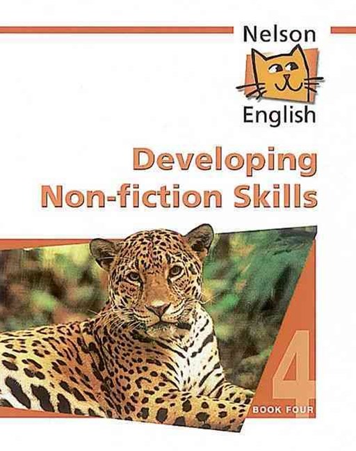 Nelson English Book 4 Developing Non Fiction Skills