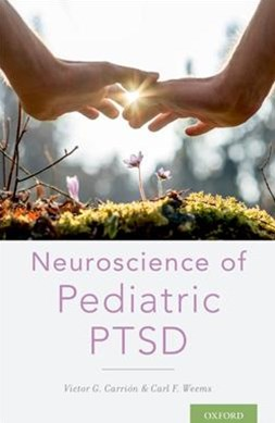 Neuroscience of Pediatric PTSD