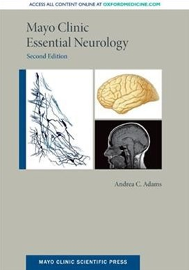 Mayo Clinic Essential Neurology