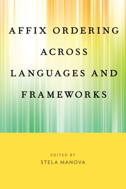 (ebook) Affix Ordering Across Languages and Frameworks