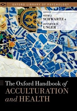 Oxford Handbook of Acculturation and Health