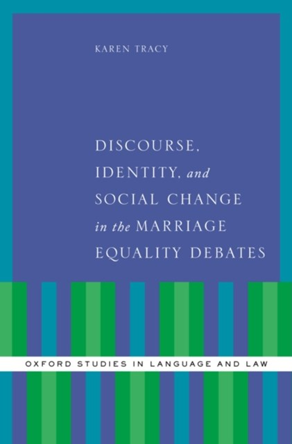 (ebook) Discourse, Identity, and Social Change in the Marriage Equality Debates