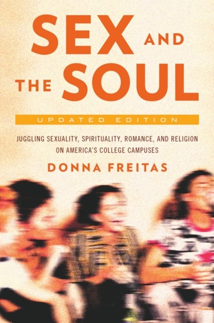(ebook) Sex and the Soul, Updated Edition