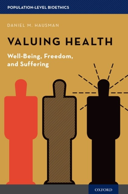 Valuing Health: Well-Being, Freedom, and Suffering