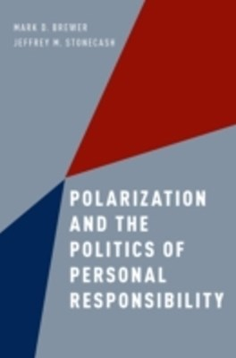 (ebook) Polarization and the Politics of Personal Responsibility