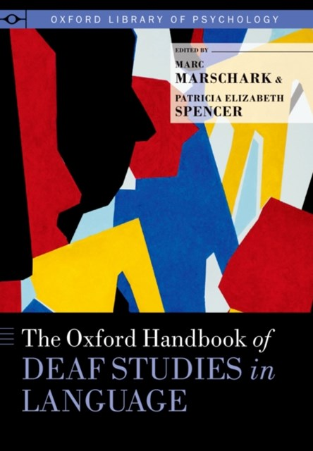 (ebook) Oxford Handbook of Deaf Studies in Language