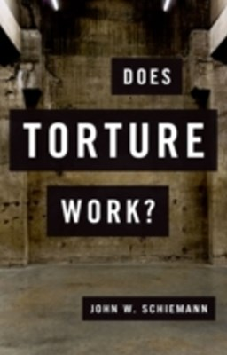 does torture work One thing we know that does not work is offensive, inflammatory rhetoric that   that does not work, based on lots of empirical evidence, is torture.