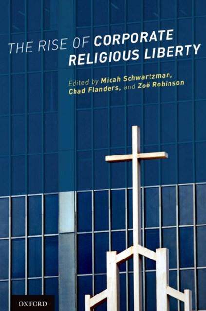 (ebook) Rise of Corporate Religious Liberty