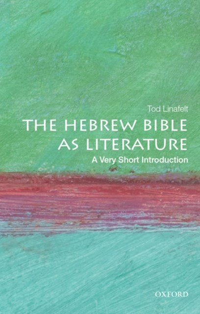 Hebrew Bible as Literature: A Very Short Introduction