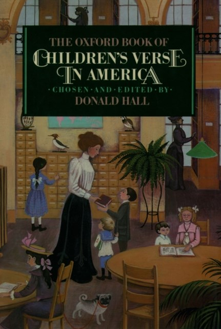 Oxford Book of Childrens Verse in America
