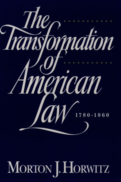(ebook) Transformation of American Law, 1870-1960