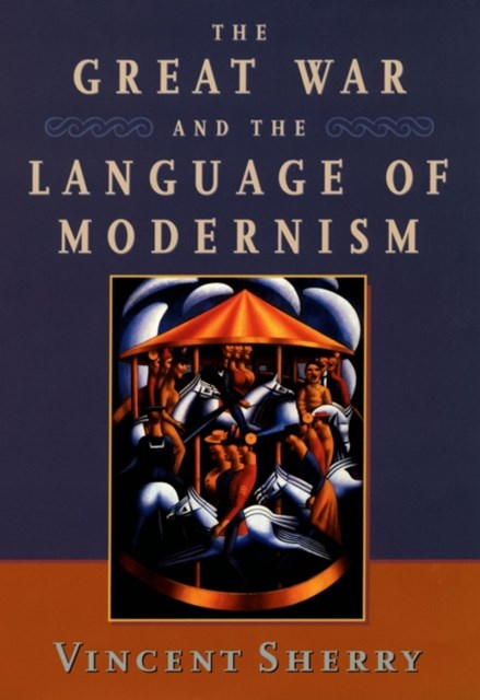 (ebook) Great War and the Language of Modernism