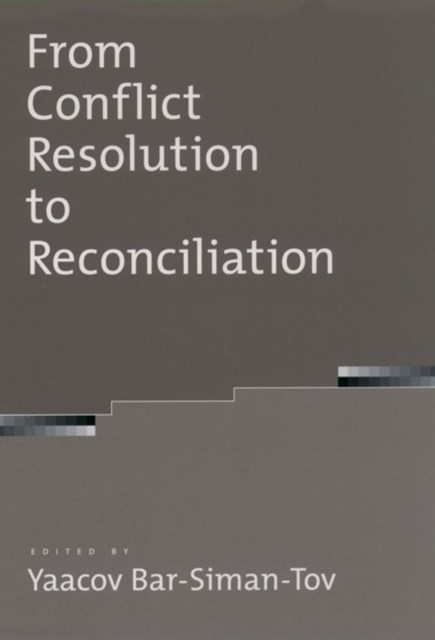 From Conflict Resolution to Reconciliation