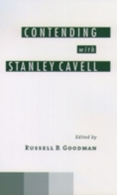 Contending with Stanley Cavell