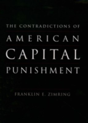 Contradictions of American Capital Punishment