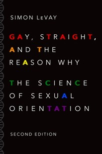 (ebook) Gay, Straight, and the Reason Why - Family & Relationships Relationships