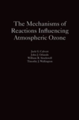(ebook) Mechanisms of Reactions Influencing Atmospheric Ozone