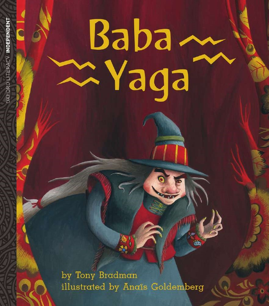 Oxford Literacy Independent Baba Yaga