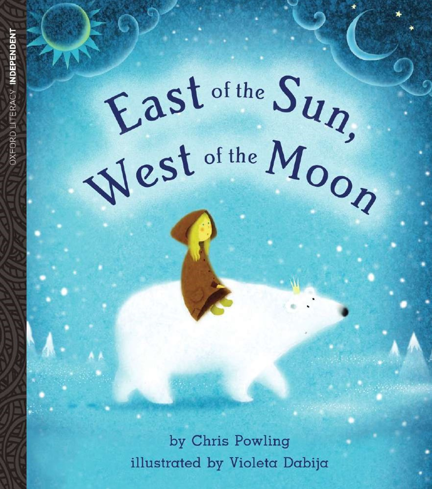 Oxford Literacy East of the Sun, West of the Moon