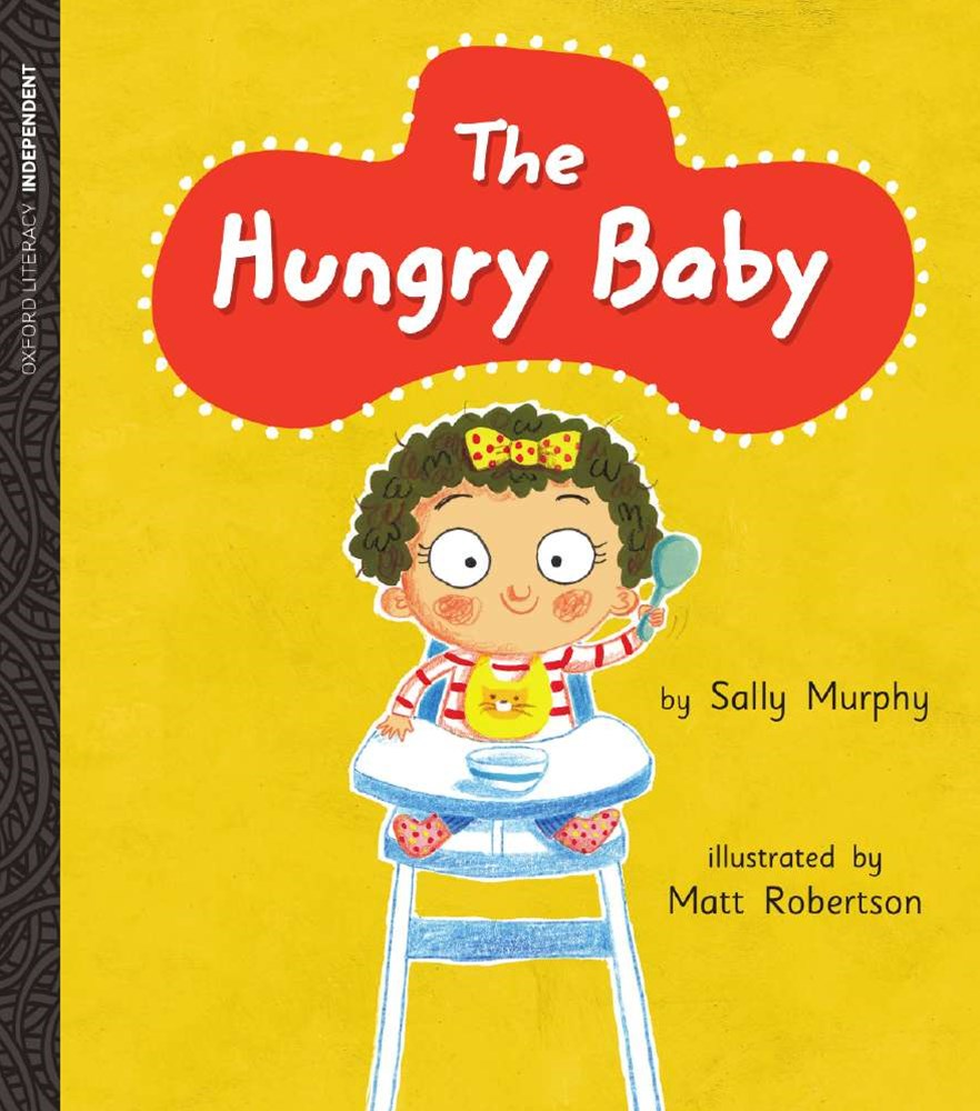 Oxford Literacy The Hungry Baby