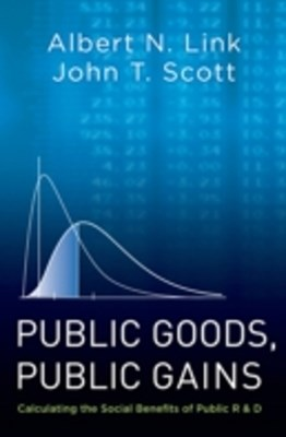 Public Goods, Public Gains: Calculating the Social Benefits of Public R&D