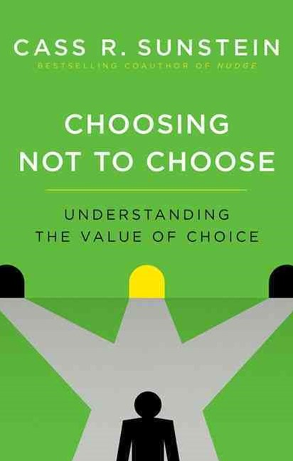Choosing Not to Choose