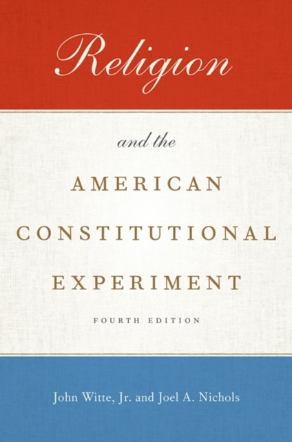 (ebook) Religion and the American Constitutional Experiment