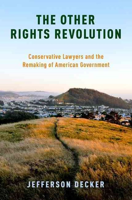 The Other Rights Revolution