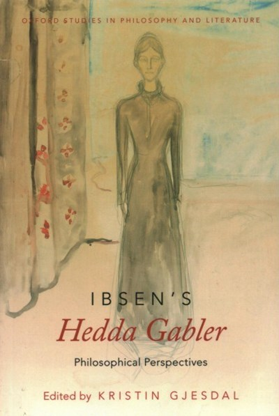 Ibsen's Hedda Gabler Philosophical Perspectives