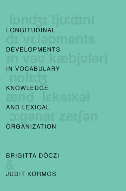 (ebook) Longitudinal Developments in Vocabulary Knowledge and Lexical Organization