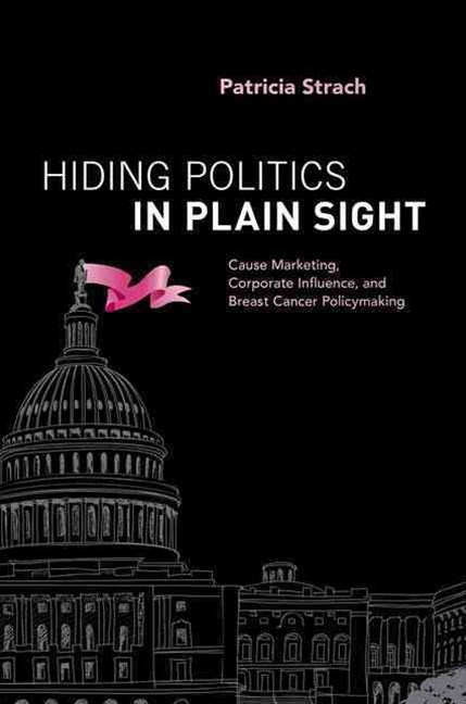 Hiding Politics in Plain Sight