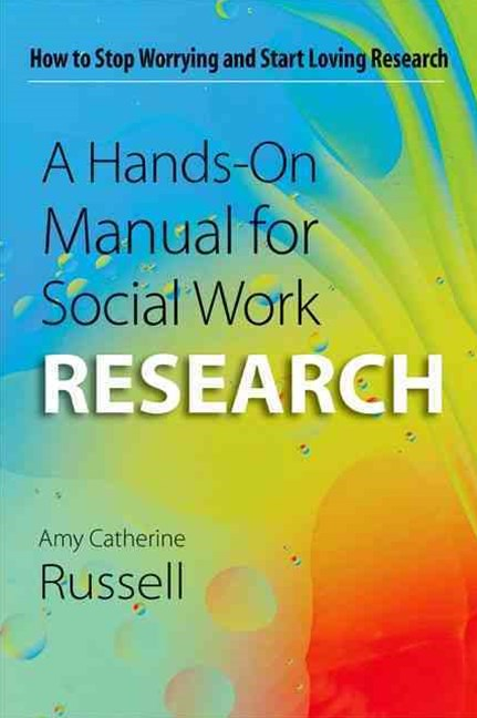 Hands-On Manual for Social Work Research