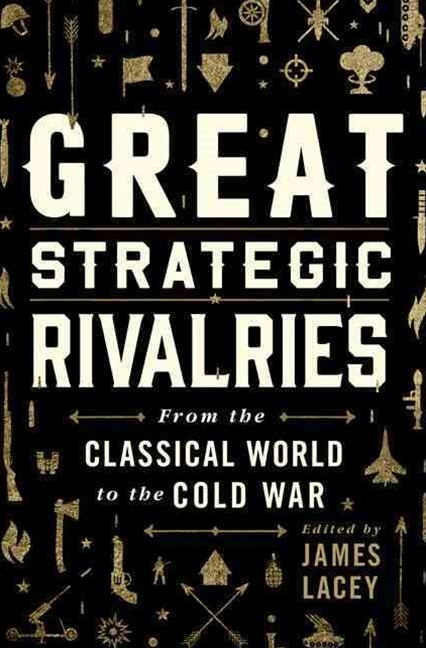 Great Strategic Rivalries