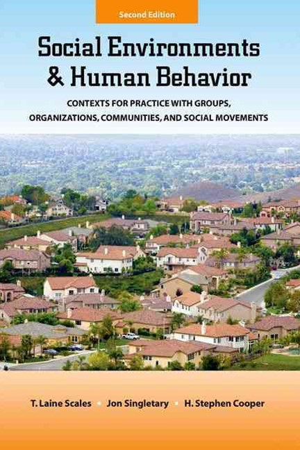 Social Environments and Human Behavior