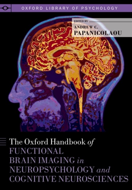 (ebook) Oxford Handbook of Functional Brain Imaging in Neuropsychology and Cognitive Neurosciences