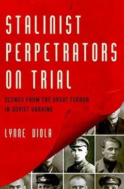 Stalinist Perpetrators on Trial