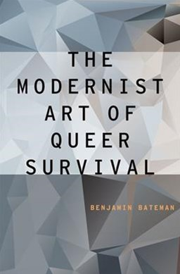 Modernist Art of Queer Survival