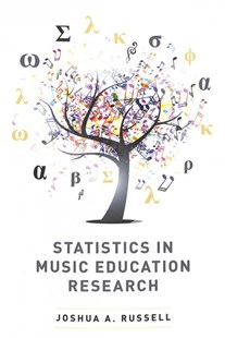 Statistics in Music Education Research by Joshua A. Russell (9780190695224) - PaperBack - Education Teaching Guides