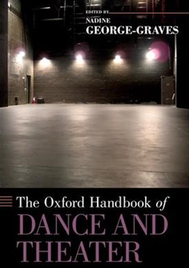 Oxford Handbook of Dance and Theater