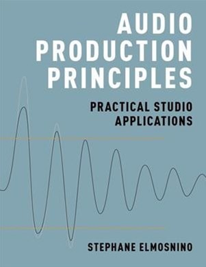 Audio Production Principles