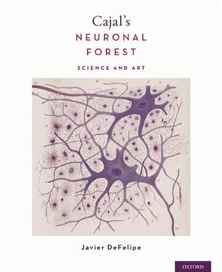 Cajal's Neuronal Forest Science and Art