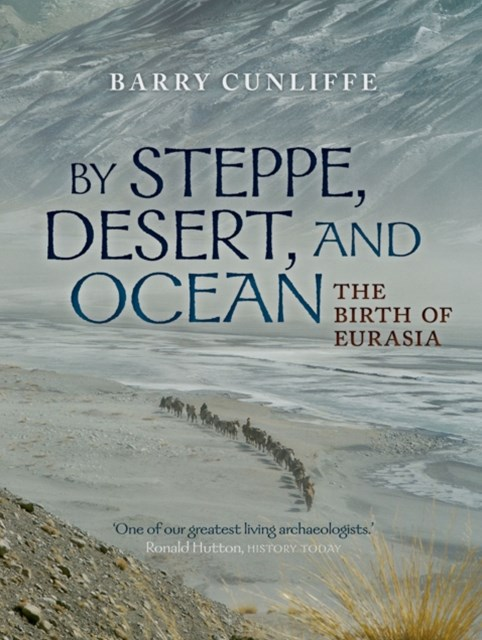 (ebook) By Steppe, Desert, and Ocean