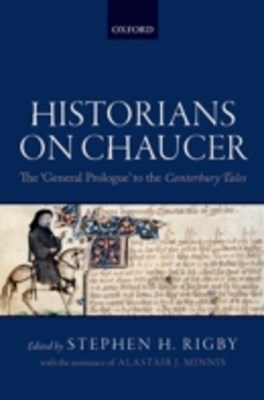 Historians on Chaucer: The General Prologue to the Canterbury Tales