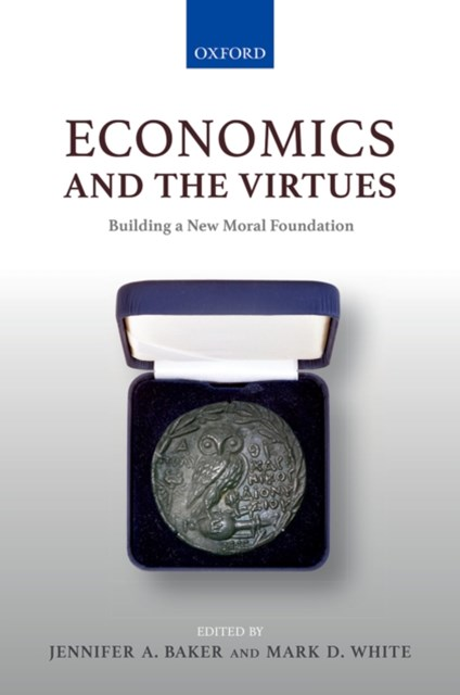 Economics and the Virtues