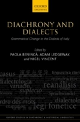 Diachrony and Dialects: Grammatical Change in the Dialects of Italy