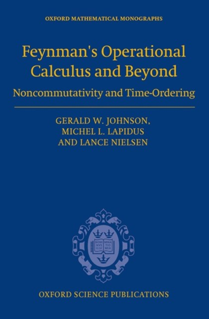 Feynmans Operational Calculus and Beyond: Noncommutativity and Time-Ordering