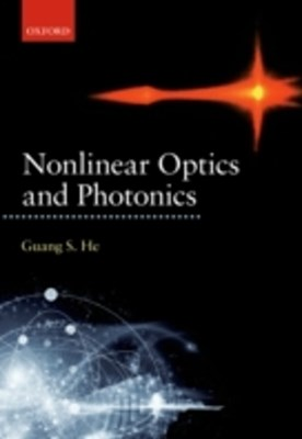Nonlinear Optics and Photonics