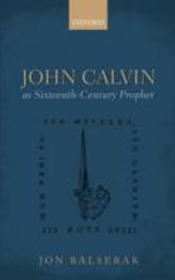 (ebook) John Calvin as Sixteenth-Century Prophet